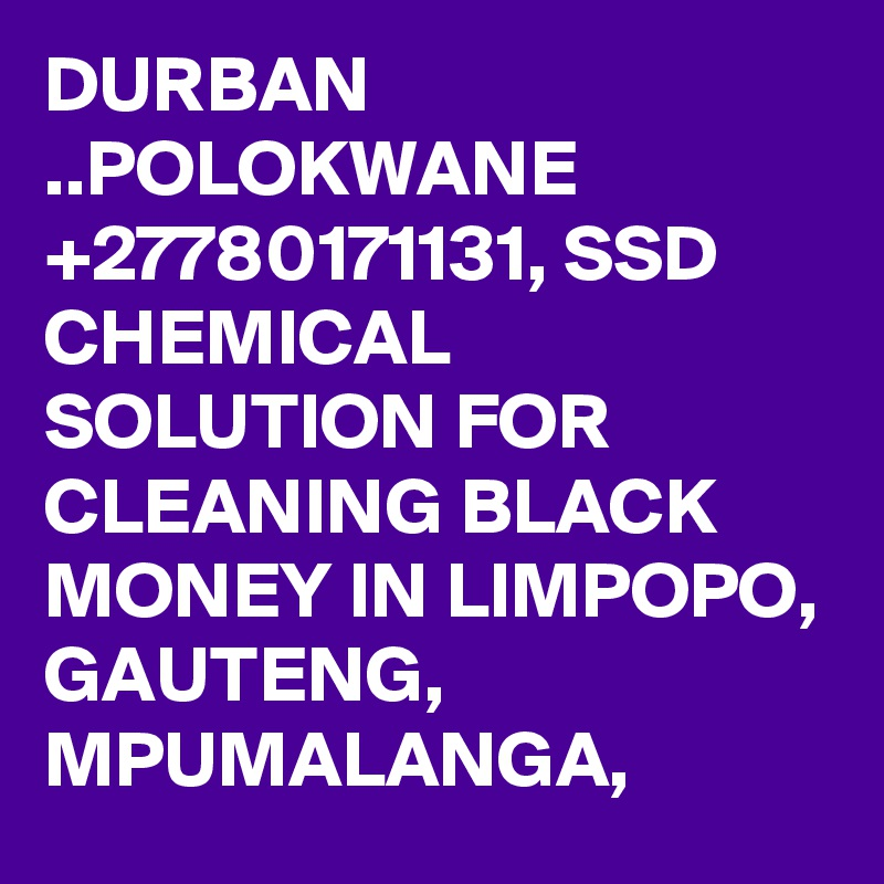 +27660432483 SSD CHEMICAL SOLUTIONS/ACTIVATION POWDER IN UK & DENMARK Polokwane